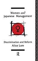Women and Japanese Management: Discrimination and Reform