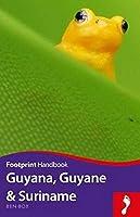 Footprint Guyana, Guyane & Suriname (Footprint Handbooks)