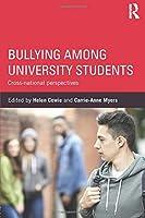 Bullying Among University Students: Cross-national perspectives