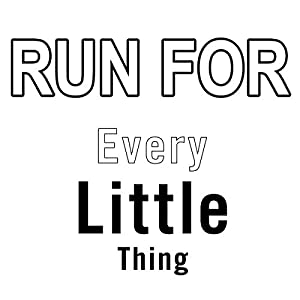RUN FOR/Every Little Thing