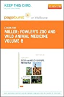 Fowler's Zoo and Wild Animal Medicine Volume 8 - Elsevier eBook on VitalSource (Retail Access Card) 1e [並行輸入品]