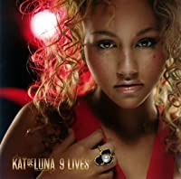 9 Lives by Kat Deluna (2007-09-19)