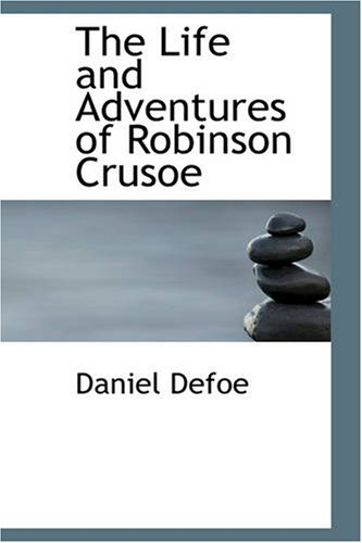 The Life and Adventures of Robinson Crusoeの詳細を見る