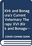 Kirk and Bonagura's Current Veterinary Therapy XVI (Kirk and Bonagura's Current Veterniary Therapy) 画像
