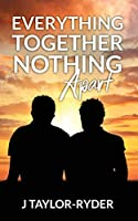 Everything Together Nothing Apart
