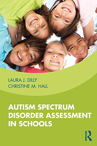 Download Autism Spectrum Disorder Assessment in Schools 0815374372