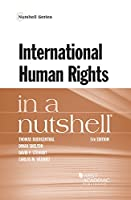 International Human Rights in a Nutshell (Nutshells)