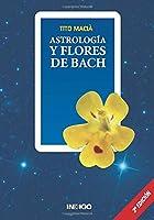 Astrología y terapia floral de Edward Bach : claves para interpretar imágenes