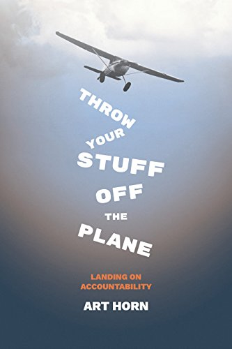 Throw Your Stuff Off the Plane: Landing On Accountability