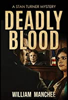 Deadly Blood (Stan Turner Mysteries)