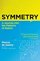 Symmetry: A Journey into the Patterns of Nature