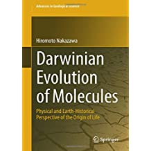 Darwinian Evolution of Molecules: Physical and Earth-Historical Perspective of the Origin of Life
