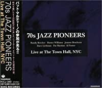 Live at the Town Hall NYC (+1 Bonus Trac by Jazz Pioneers