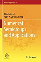 Numerical Semigroups and Applications (RSME Springer Series)