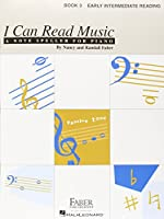 I Can Read Music, Book 3: Early Intermediate Reading