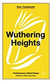 Wuthering Heights: Emily Brontë (New Casebooks)