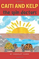 Caiti and Kelp The Spin Doctors (Caiti Green) [並行輸入品]