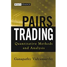 Pairs Trading: Quantitative Methods and Analysis (Wiley Finance Book 217)