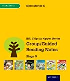 Oxford Reading Tree: Level 5: More Stories C: Group/Guided Reading Notes