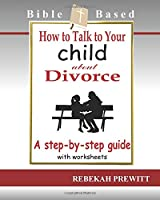 How to Talk to Your Child About Divorce