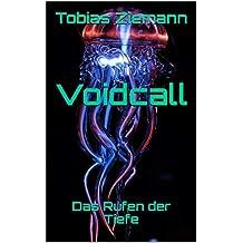Voidcall: Das Rufen der Tiefe (German Edition)