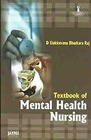 Textbook of Mental Health Nursing