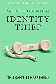 Identity Thief (This Can't Be Happening collect