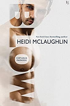 Blow: A Virtuous Paradox Novel by [McLaughlin, Heidi]