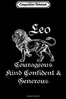 Composition Notebook: Leo Traits Funny Gift For A Proud Leo Astrology Zodiac Sign Premium  Journal/Notebook Blank Lined Ruled 6x9 100 Pages