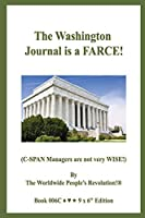 The Washington Journal is a FARCE!: (C-SPAN Managers are not very WISE!)