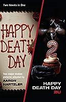 HAPPY DEATH DAY & HAPPY/2U