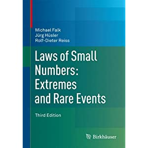 Laws of Small Numbers: Extremes and Rare Events: Extremes and Rare Events