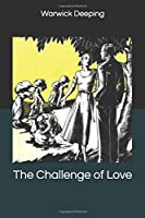 The Challenge of Love