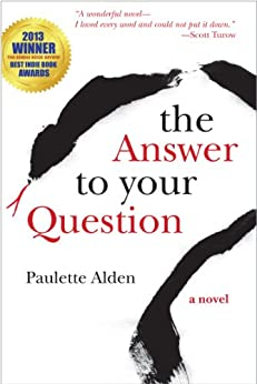 [Alden, Paulette]のThe Answer to Your Question (English Edition)