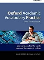 Oxford Academic Vocabulary Practice: Lower-Intermediate B1: With Key