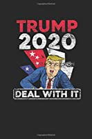 """Trump 2020: Blank Lined Notebook (6"""" x 9"""" - 120 pages) ~ President Trump Notebook for Daily Journal, Diary, and Gift"""