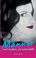 Maenner und andere Zwischenfaelle