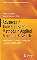 Advances in Time Series Data Methods in Applied Economic Research: International Conference on Applied Economics (ICOAE) 2018 (Springer Proceedings in Business and Economics)