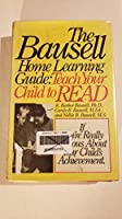 The Bausell home learning guide: Teach your child to read
