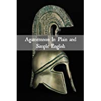 Agamemnon In Plain and Simple English (Translated) (English Edition)