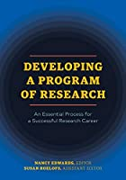 Developing a Program of Research: An Essential Process for a Successful Research Career