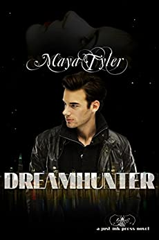 [Tyler, Maya]のDream Hunter (English Edition)