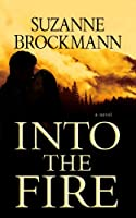 Into the Fire (Center Point Platinum Romance (Large Print))