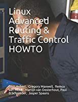 Linux Advanced Routing & Traffic Control HOWTO