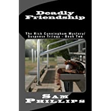 Deadly Friendship (The Rick Cunningham Mystery/SuspenseTrilogy - Book Two 2) (English Edition)