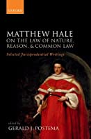 On the Law of Nature, Reason, and Common Law: Selected Jurisprudential Writings