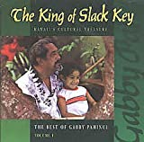 The King of Slack Key: The Best of Gabby Pahinui