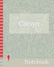 Notebook: A notebook named Carsyn