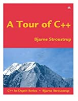 A Tour of C++ (C++ In-Depth Series) by Bjarne Stroustrup(2013-10-03)