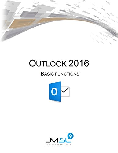 Outlook 2016: Basic Functions (English Edition)